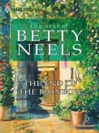 The End of the Rainbow ebook by Betty Neels