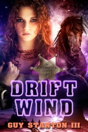 Drift Wind ebook by Guy S. Stanton III