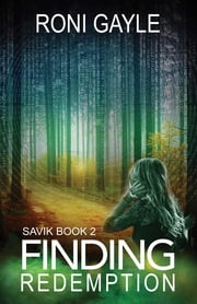 Finding Redemption: Savik Book 2 ebook by Roni Gayle