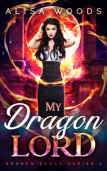 My Dragon Lord ebook by Alisa Woods