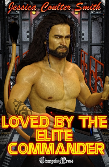 Loved by the Elite Commander ebook by Jessica Coulter Smith