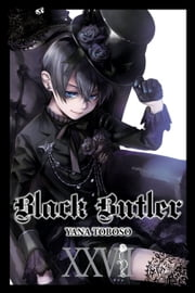 Black Butler, Vol. 27 ebook by Yana Toboso