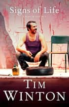 Signs of Life: A Play In One Act ebook by Tim Winton