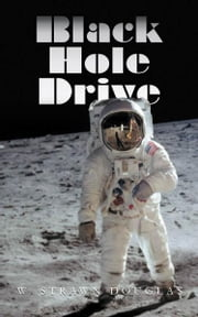 Black Hole Drive ebook by W. Strawn Douglas