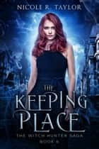 The Keeping Place ebook by