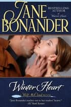 Winter Heart - Blazing Frontier - Book Three ebook by Jane Bonander