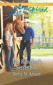 The Rancher's Secret Son ebook by Betsy St. Amant
