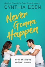 Never Gonna Happen ebook by Cynthia Eden