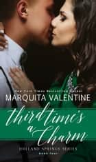 Third Time's a Charm ebook by Marquita Valentine