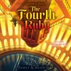 The Fourth Ruby audiobook by James R. Hannibal