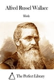 Works of Alfred Russel Wallace