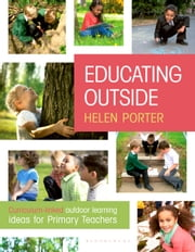 Educating Outside ebook by Helen Porter