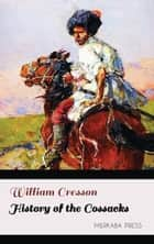History of the Cossacks ebook by William Cresson