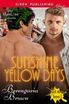 Sunshine Yellow Days ebook by