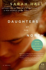 Daughters of the North - A Novel ebook by Sarah Hall