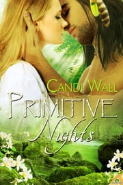 Primitive Nights ebook by Candi Wall