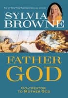 Father God ebook by Sylvia Browne