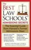 Best Law Schools' Admissions Secrets: The Essential Guide from Harvard's Former Admissions Dean