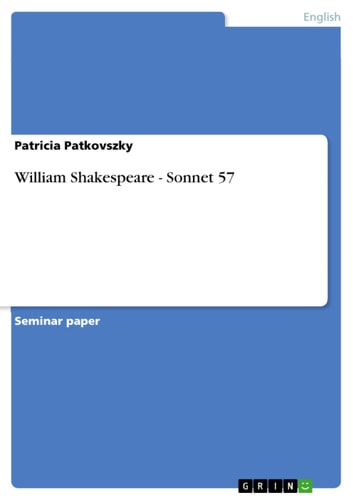 William Shakespeare - Sonnet 57 ebook by Patricia Patkovszky