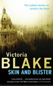 Skin And Blister ebook by Victoria Blake