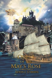 Quest of the May's Rose ebook by Kevin J. O'Brien