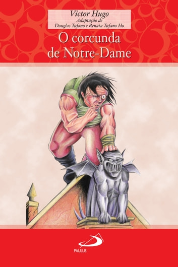 O corcunda de Notre-Dame ebook by Victor Hugo