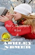 Bud's Christmas Wish / Miracle - Novella & Short Stories ebook by Ashley Nemer
