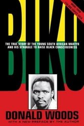 Biko - Cry Freedom ebook by Donald Woods
