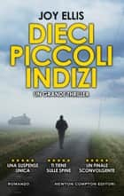 Dieci piccoli indizi ebook by Joy Ellis