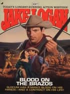 Slocum 227: Blood on the Brazos ebook by Jake Logan