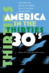 America in the Thirties ebook by Sullivan, Marnie M.