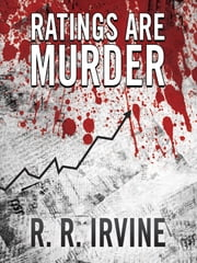 Ratings Are Murder ebook by Robert R. Irvine,Richard Waterhouse