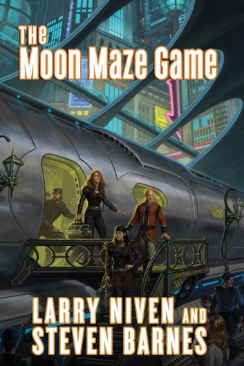The Moon Maze Game - A Dream Park Novel ebook by Larry Niven,Steven Barnes