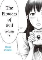 The Flowers of Evil - Volume 3 ebook by Shuzo Oshimi