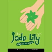 Jade Lily, The audiobook by Hayley Cooper