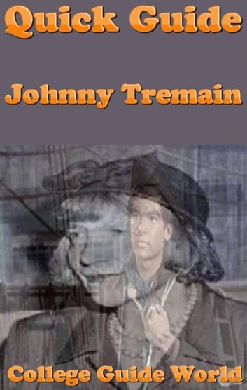 Quick guide johnny tremain ebook by college guide world quick guide johnny tremain ebook by college guide world fandeluxe Gallery