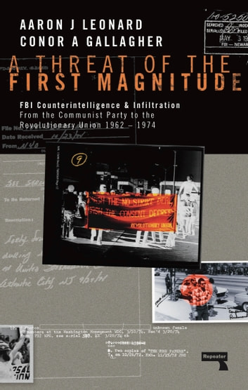 A Threat of the First Magnitude ebook by Aaron Leonard,Conor Gallagher