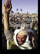 The Shade of Swords ebook by M.J Akbar