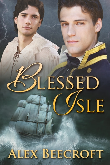 Blessed Isle ebook by Alex Beecroft