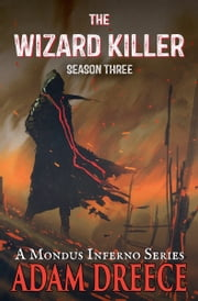 The Wizard Killer - Season Three