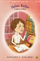Helen Keller ebook by Kathleen V. Kudlinski,Donna Diamond