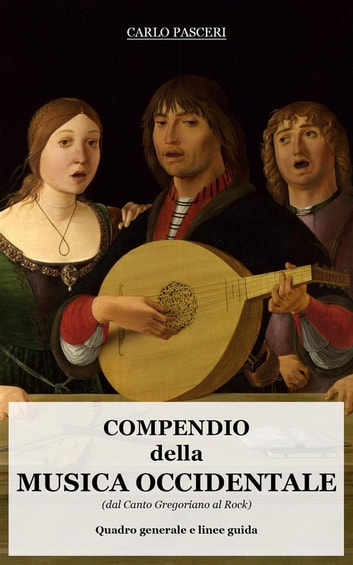 Compendio della Musica Occidentale ebook by Carlo Pasceri