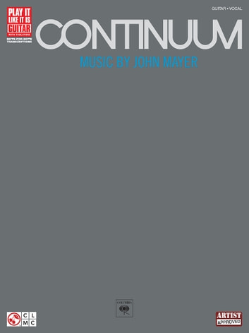 Continuum (Songbook) - Music by John Mayer ebook by John Mayer