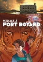 Menace à Fort Boyard ebook by Alain Surget