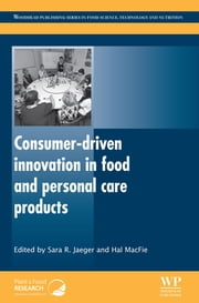 Consumer-Driven Innovation in Food and Personal Care Products ebook by S R Jaeger,H MacFie