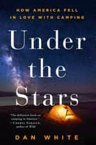 Under the Stars ebook by Dan White