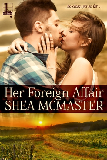 Her Foreign Affair ebook by Shea McMaster