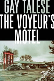 The Voyeur's Motel ebook by Kobo.Web.Store.Products.Fields.ContributorFieldViewModel