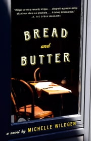 Bread and Butter ebook by Michelle Wildgen