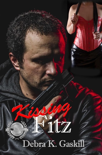 Kissing Fitz - Niccolo Fitzhugh Series, #4 ebook by Debra Gaskill